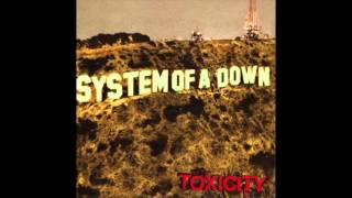 System Of A Down - Toxicity Full Album