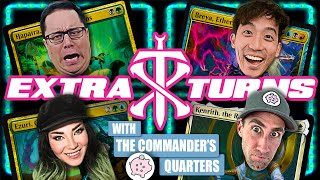 Epic Game w/ The Commander's Quarters & Ladee Danger | Extra Turns #04 | Magic: The Gathering EDH