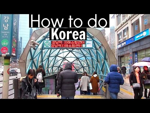 How To Use The Seoul Subway - HOW TO DO KOREA