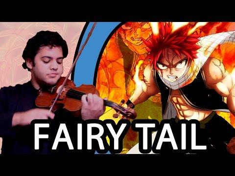 FAIRY TAIL - Main Theme (Violin / Violino)