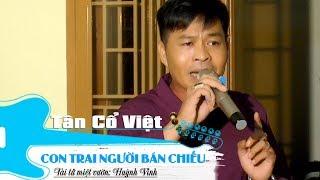 Con Trai Người Bán Chiếu | Huỳnh Vinh | Tài tử miệt vườn | Tân Cổ Việt