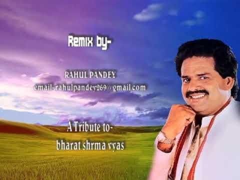 Bharat sharma vyas Bhojpuri DJ remix Song By Rahul Pandey