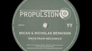 Micah & Nicholas Bennison – Drivetrain Mechanics (Original Mix)