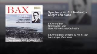 Symphony No. 6: I. Moderato - Allegro con fuoco