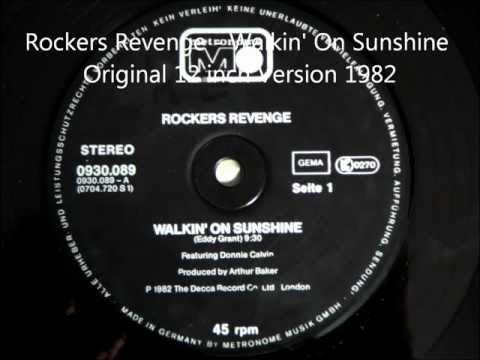 Rockers Revenge  Walkin On Sunshine Original 12 inch Version 1982