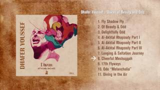 Dhafer Youssef - Diwan of Beauty and Odd // Preview Player
