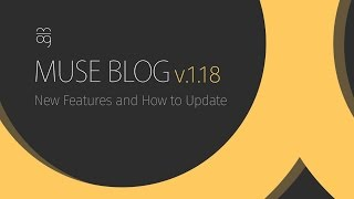 Muse Blog v.1.18 New Features and How to Update