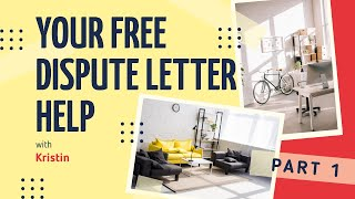 Free Dispute Letter Help Series (Video 1) | Credit Sweep