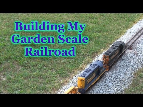 Building My Outdoor Garden Scale Railroad