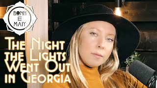 """Bonn E Maiy   Vicki Lawrence cover (""""The Night the Lights Went Out In Georgia"""")"""