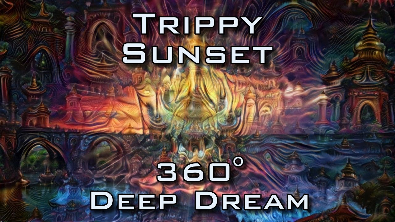 360 VR Trippy Sunset - Psychedelic DeepDream Temple Trip ...
