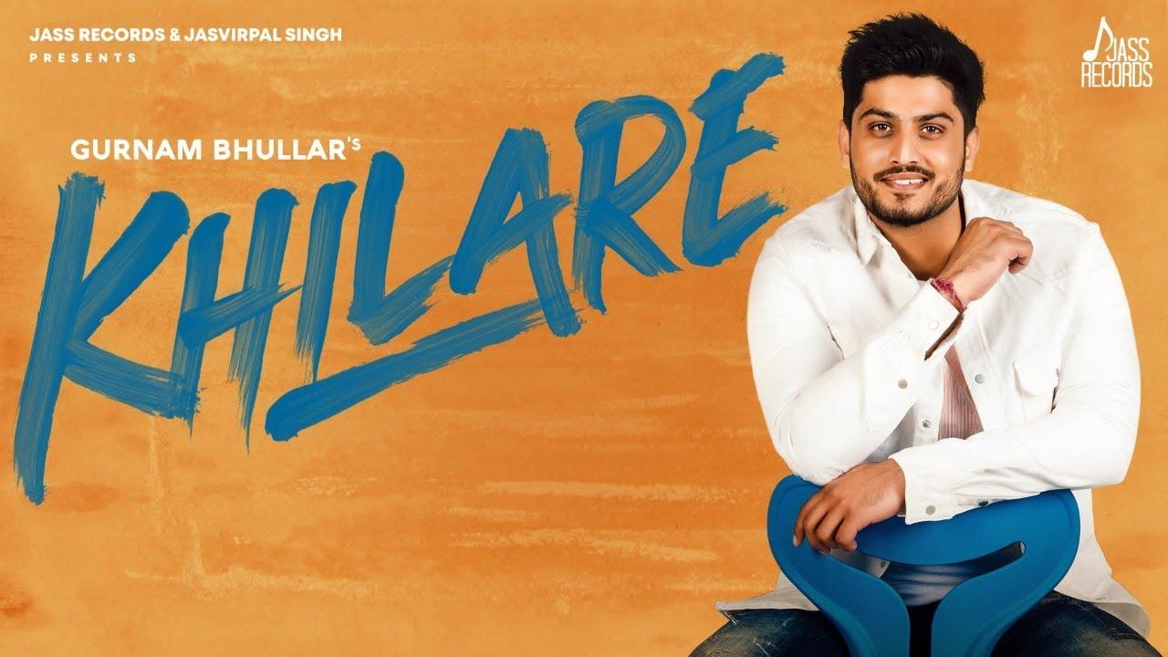 Khilare | (Full Song) | Gurnam Bhullar | New Punjabi Songs 2020 | Jass Records