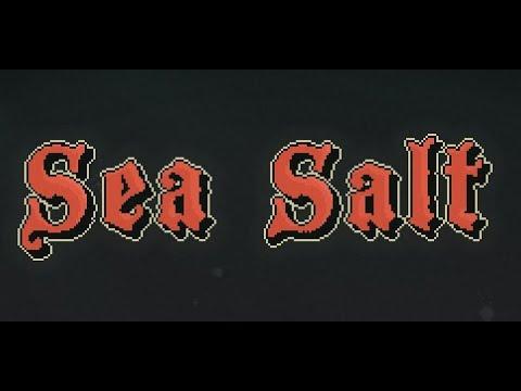 I play Sea Salt |