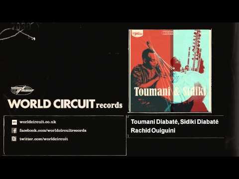 Toumani Diabaté, Sidiki Diabaté - Rachid Ouiguini