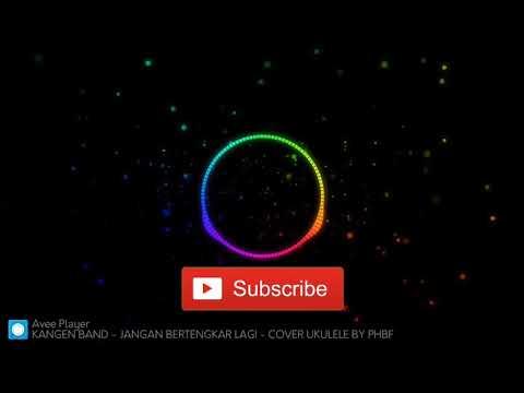 KANGEN BAND - JANGAN BERTENGKAR LAGI - COVER UKULELE BY PHBF(Visualizer Sepectrum)