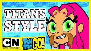 Teen Titans Go! | How To Look Cool Titans Style | Cartoon Network UK