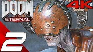 DOOM ETERNAL - Gameplay Walkthrough Part 2 - Cultist Base (4K 60FPS ULTRA) Full Game