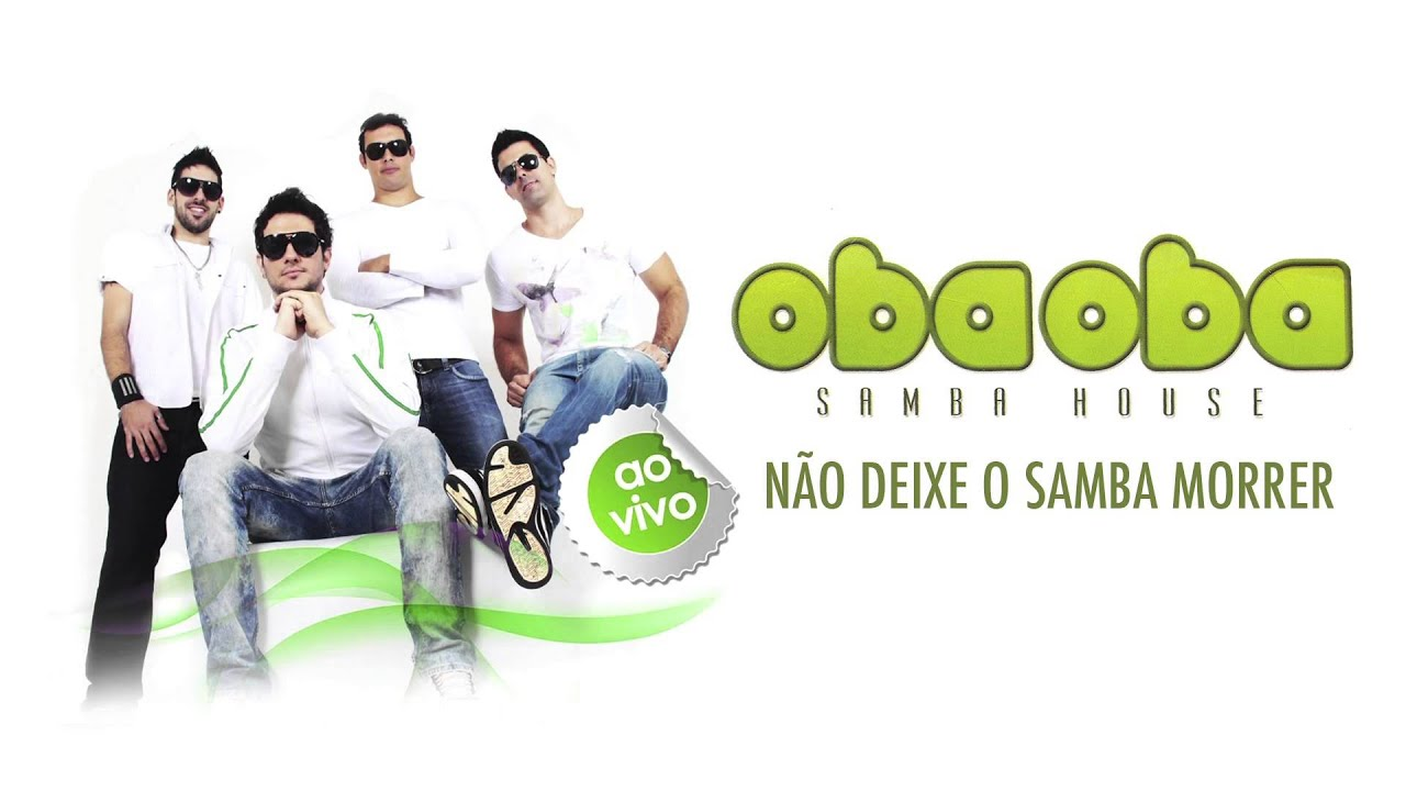 DO HOUSE 2013 OBA BAIXAR OBA SAMBA GRATIS CD