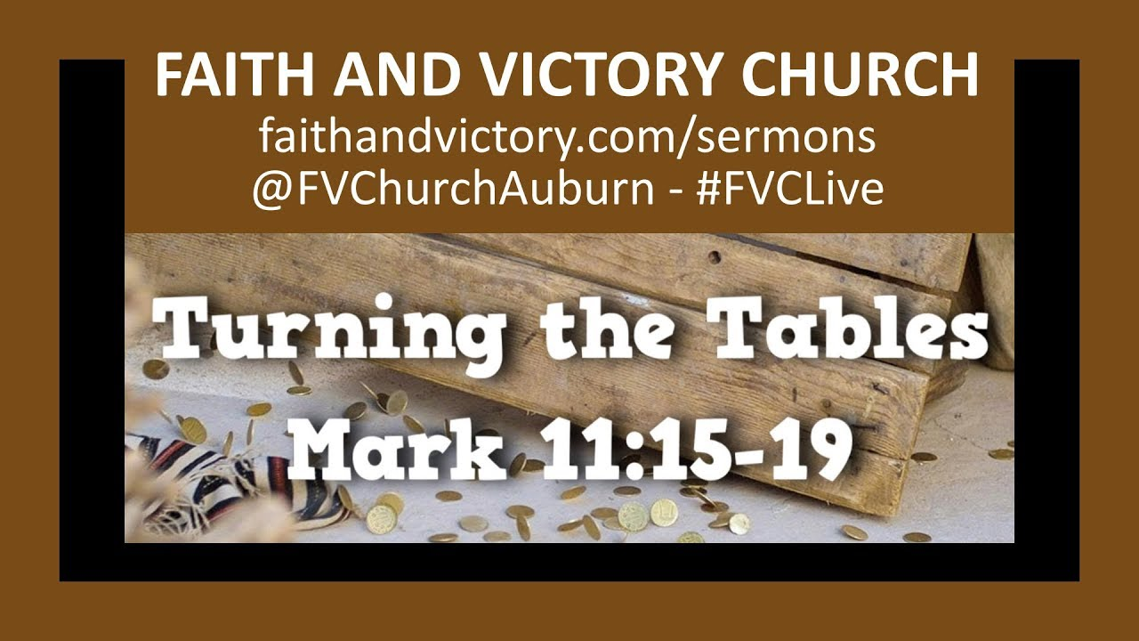 Turning The Tables - Faith and Victory Church