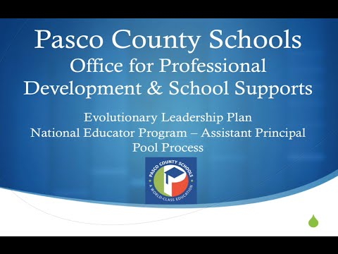 Pasco County Schools: NEP (National Educator Program) Assistant Principal Pool Process Explained