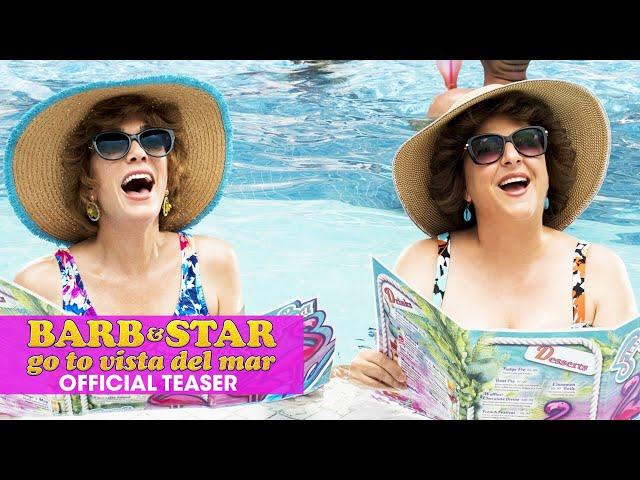 Barb & Star Go To Vista Del Mar (2021 Movie) Official Teaser - Kristen Wiig, Annie Mumolo