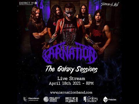 Carnation at Galaxy Studios live stream 2021