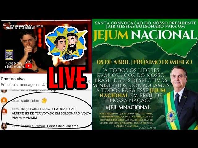 O jejum pelo Brasil e as lives milionárias (Live da quarentena) | Galãs Feios