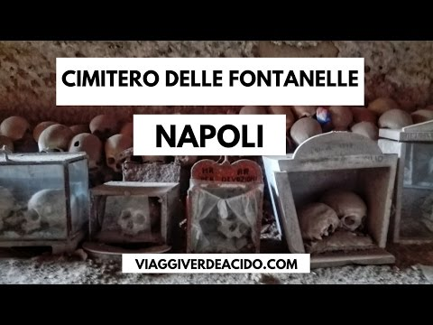 Napoli, Cimitero delle Fontanelle o delle anime pezzentelle