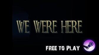 We Were Here! Escape Room online im Test - kostenlos auf Steam! Zu Gast: Matthias