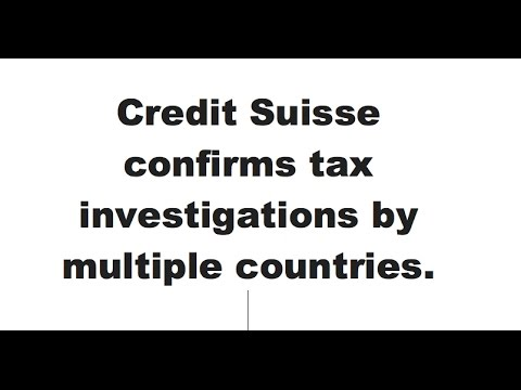 CATEX News for March 31st 2017: Credit Suisse confirms tax investigations by multiple countries.