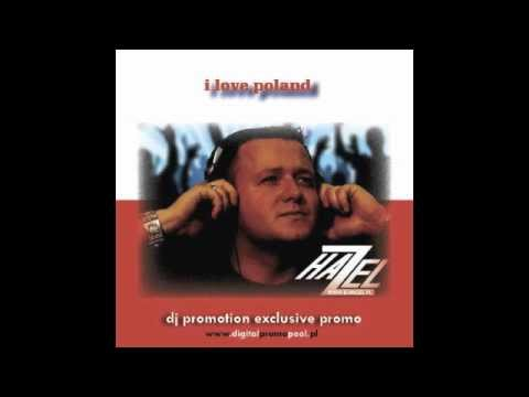 Hazel - I Love Poland - Radio Clean Edit