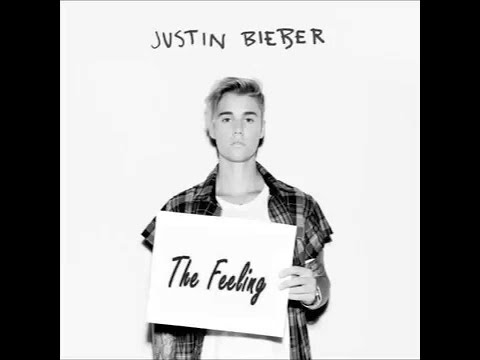 Justin Bieber - The Feeling ft. Halsey (Lyrics On Screen)