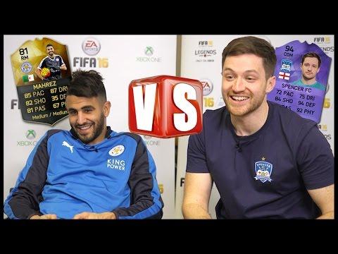FIFA 16 VS RIYAD MAHREZ!