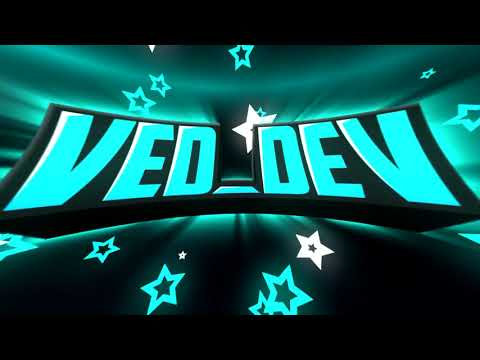2D Paid Intro | Ved_Dev | By Alpha Designs | Dual with YortoreFX | Eh