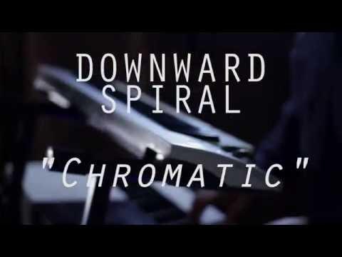 "|""Chromatic""- Downward Spiral| Live session @Ed Room"