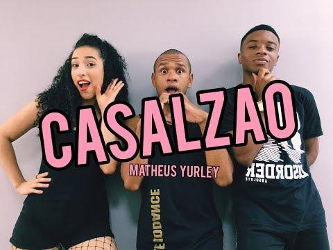 CASALZÃO - MATHEUS YURLEY  COREOGRAFIA VINIIJOYDANCE