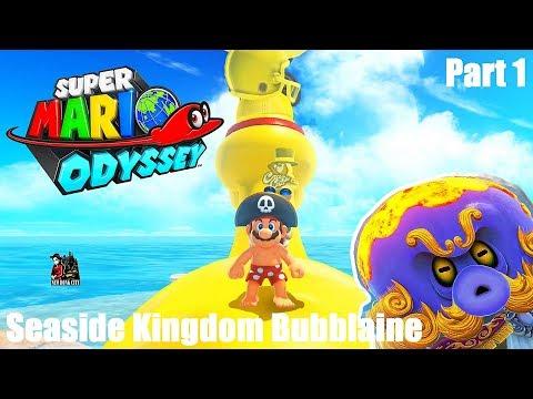 Super Mario Odyssey - Seaside Kingdom Bubblaine - Part 1 [switch]