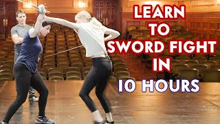 Actor Learns How to Sword Fight in 10 Hours | Vanity Fair