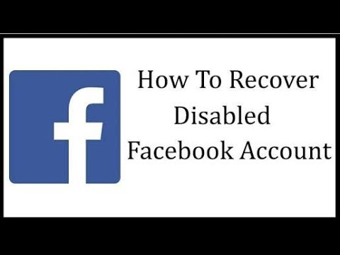 How To Open Disabled Facebook Account 2018 Updated without proof