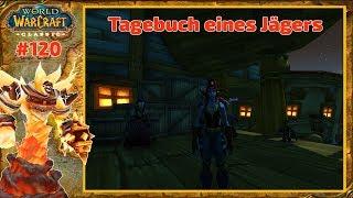 World of Warcraft Classic 🌟 Tagebuch eines Jägers 🌟 120