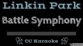 Linkin Park • Battle Symphony (CC) [Karaoke Instrumental Lyrics]