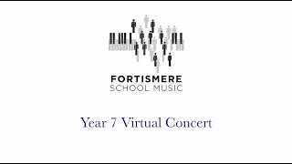 Fortismere School • Year 7 Virtual Concert • Spring 2021