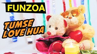Tumse Love Hua | Funny Gf Bf Song | Funzoa Funny Love Song | Mimi Teddy Bojo Teddy