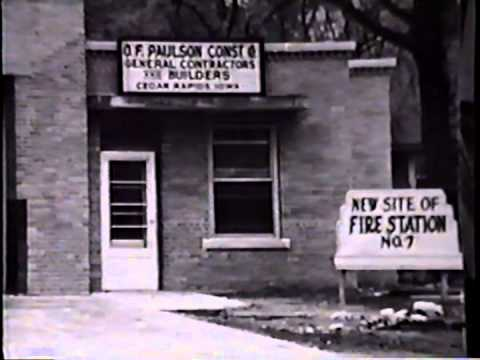 Cedar Rapids Fire Department History Video 1997 and Coe College Sinclair Chapel Fire 1947
