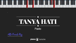 Download lagu Tanya Hati (FEMALE ALTO KEY) Pasto (KARAOKE PIANO)