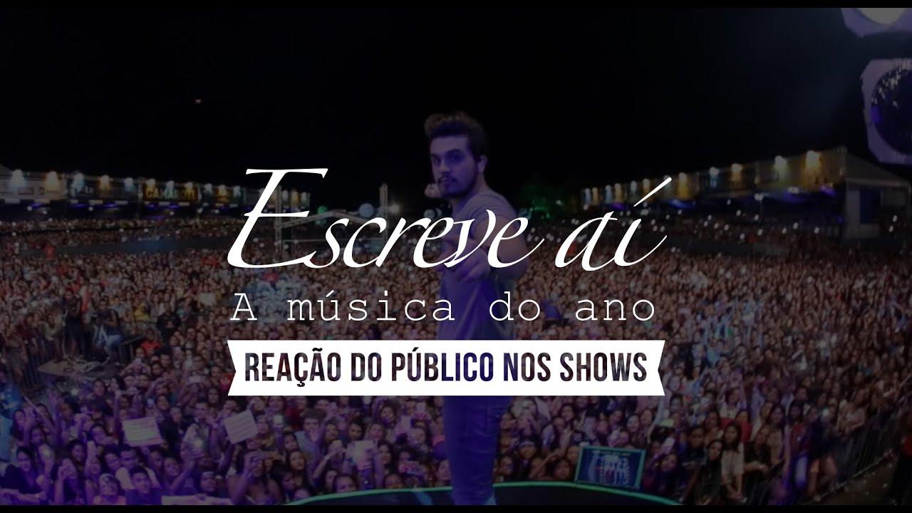Luan Santana — Escreve aí — O público cantando a música (Ao vivo)
