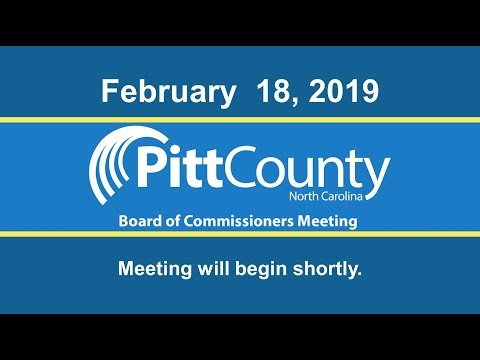 Pitt County Board of Commissioners meeting for 2/18/2019