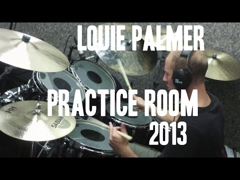 Louie Palmer - Practice Room 2013