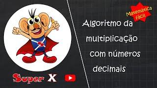 Algoritmo da multiplicação com números decimais