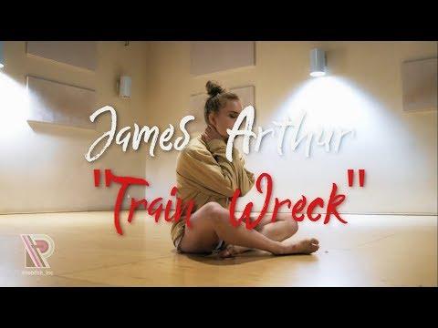 James Arthur - Trainwreck - Macy Swaim Choreography